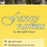 Fancy Flowers by Meredith