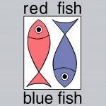 Red Fish Blue Fish